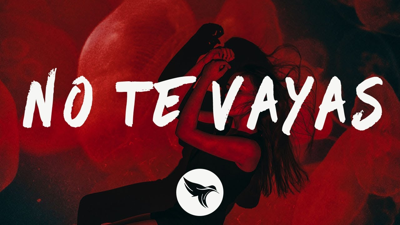 Yandel - No Te Vayas (Letra/Lyrics) J Balvin