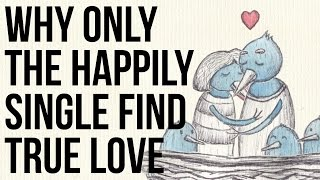 Baixar Why Only the Happily Single Find True Love