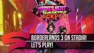 Borderlands New Stadia Content!