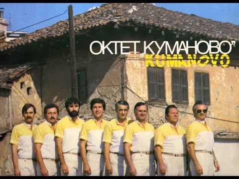 Oktet Kumanovo - Dojdi vo Kumanovo