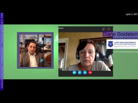 Ep. 1 - Diane Goldstein: Law Enforcement Action Partnership. Trends in marijuana laws and policies.
