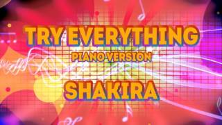 Shakira - Try Everything (Piano Version) [From Zootopia]