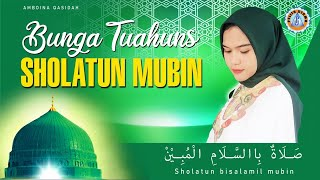 BUNGA TUAHUNS - SHALATUN MUBHIN   Qasidah   Lagu Religi 2021 (Official Music Video)