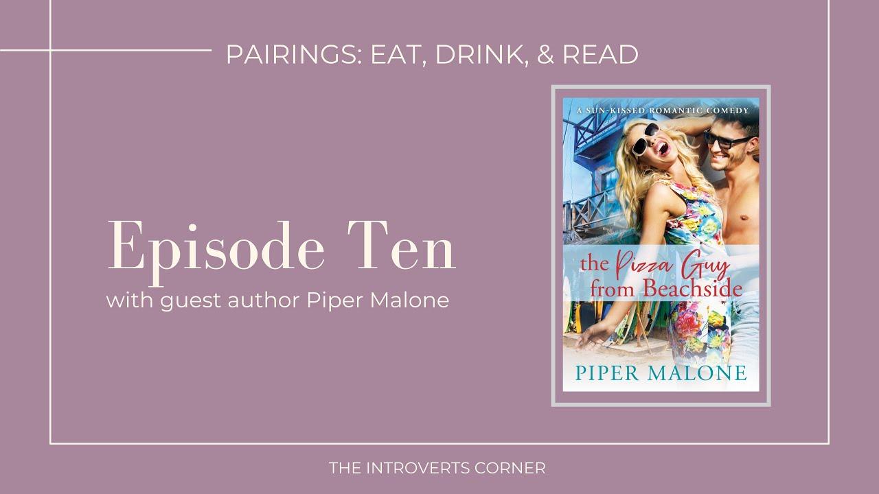 Episode Ten of Pairings: eat, drink, & read