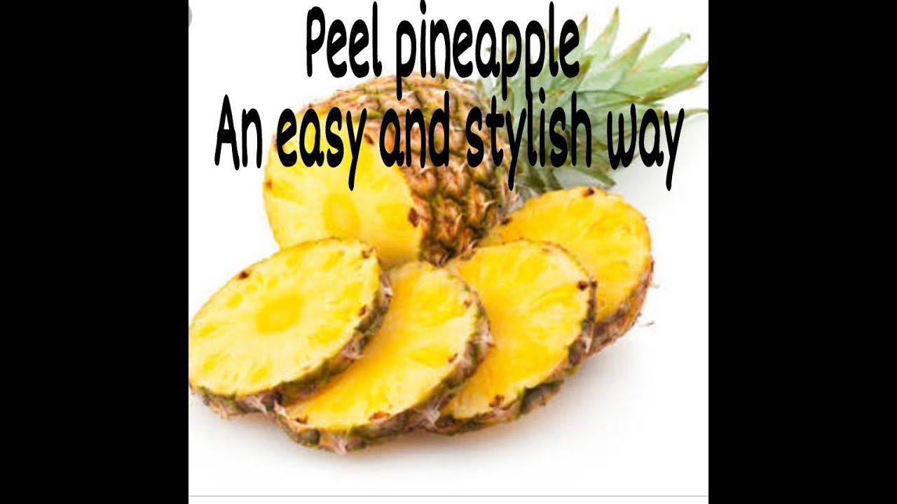 How to quickly peel a pineapple
