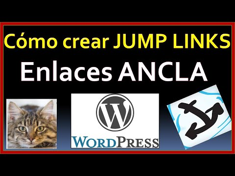 Cómo Crear JUMP LINKS, Enlaces Ancla  En WordPress  GUTENBERG_TUTORIAL PARA PRINCIPIANTES