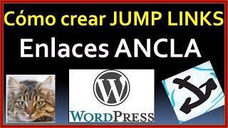 Cómo crear JUMP LINKS, Enlaces Ancla  en WordPress  GUTENBERG_TUTORIAL PARA PRINCIPIANTES