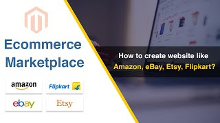 How to create website like Amazon, eBay, Etsy