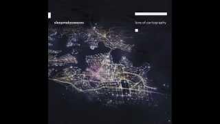 sleepmakeswaves - How We Built The Ocean