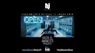 Hasta El Amanecer  Nicky Jam Original Audio