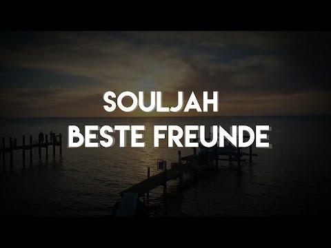 Souljah - Beste Freunde