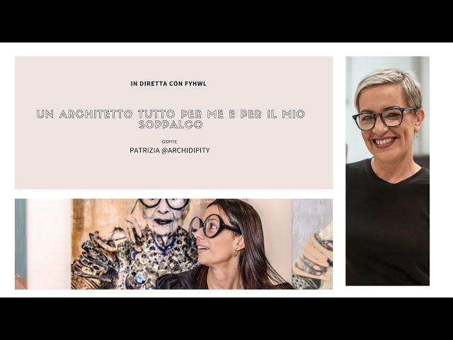 In diretta con l'architetto Patrizia Burato | | Design Magazine Fillyourhomewithlove