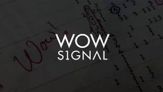 Wow Signal - Official Trailer