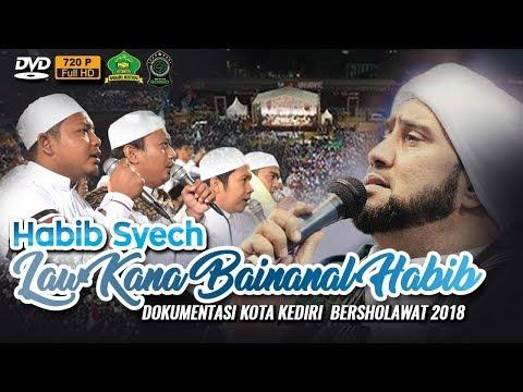 Law Kana Bainanal Habib Habib Syech Assegaf Hd720p