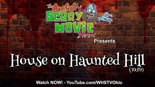 Awfully Scary Movie Show: House on Haunted Hill (1959)