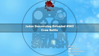Jeden Donnerstag Reloaded #063 - Crew Battle