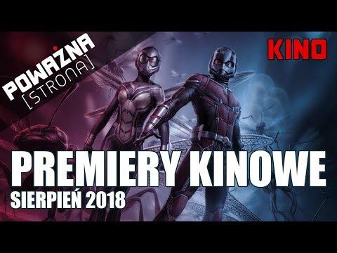 10 NAJLEPSZYCH PREMIER KINOWYCH - Sierpień 2018
