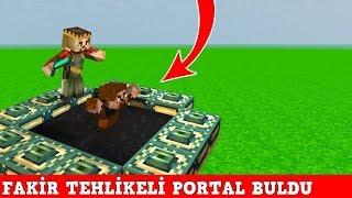 ZENGİN VS FAKİR #167 - Fakir Portal Buldu (Minecraft)