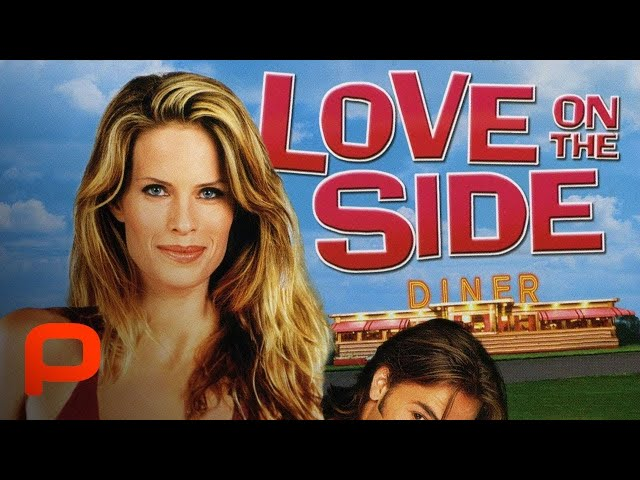 Love on the Side (Full Movie) | Comedy. Romance | Small town romantic comedy