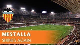 Valencia CF: Mestalla shines again
