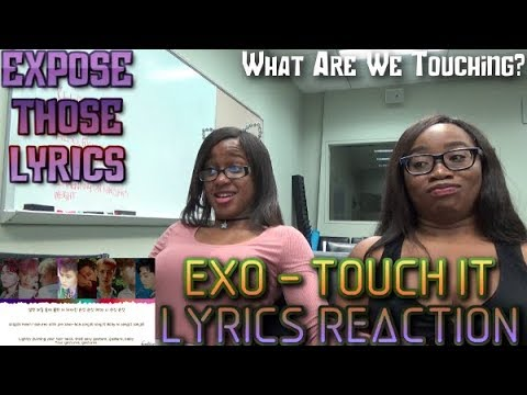 Expose Those Lyrics| EXO - Touch It Lyrics Reaction