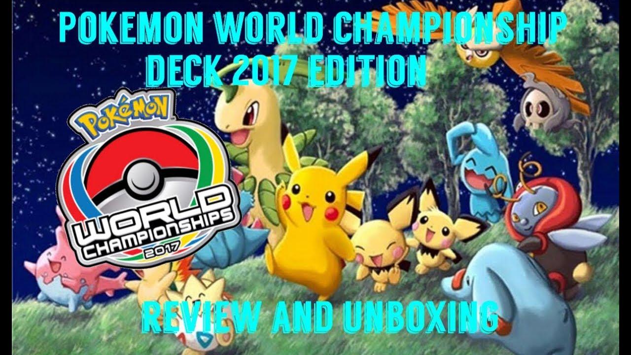 6bdf7d4d786 4K POKEMON 2017 WORLD CHAMPIONSHIP DECK REVIEW   UNBOXING  FullMeltFusion