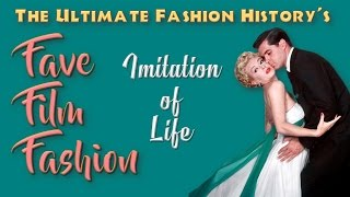 "FAVE FILM FASHION: ""Imitation of Life"" (1959)"