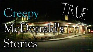 3 TRUE Creepy McDonald's Horror Stories - Scary Stories