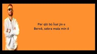 Se Bira - Kurdish Mashup (Lyrics) Resimi