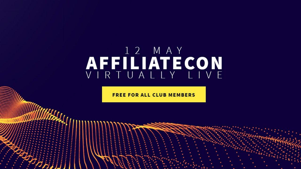AffiliateCon Virtually Live May 2021