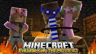 Evil Little Kelly THE MOVIE!!! #2