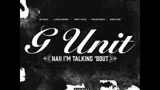 G-UNIT Nah I