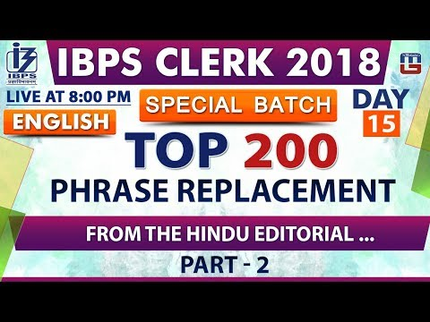 Top 200  | Phrase Replacement | Day 15 | Part 2 | IBPS Clerk 2018 | English | Live at 8:00 pm