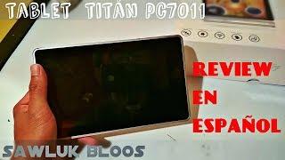 Tablet TITÁN PC7011|Review en español|
