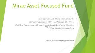 Mirae Asset Focused Fund#Multi Cap# NFO#Mutual Fund