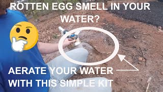 Cheap Solution to Eliminate Rotten Egg Smell in Well Water