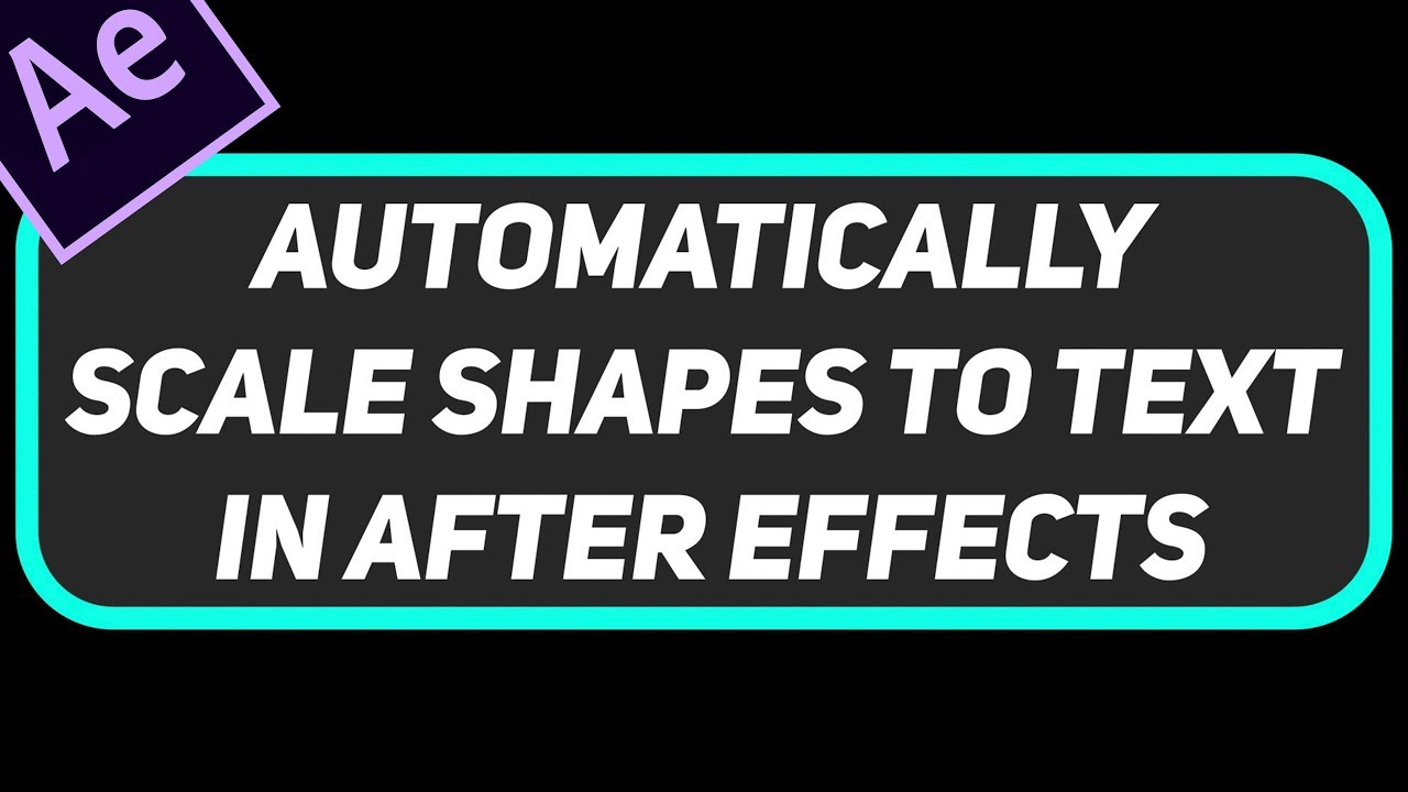 Self Resizing Shapes to Text | After Effects Pro Tutorial