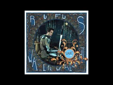 Rufus Wainwright - Want One (Full Album)