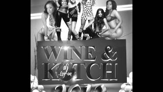 DJ LOGON -  WINE & KOTCH DANCEHALL MIX 2013 (CLEAN)