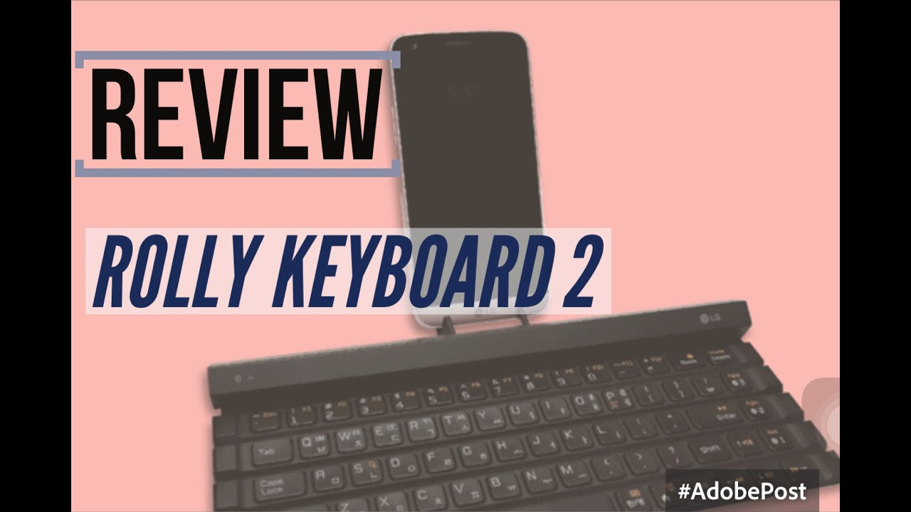Lg Rolly Keyboard 2 Review Youtube