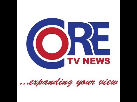 Core TV News - Live Streaming