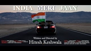 INDIA MERI JAAN - Music Video