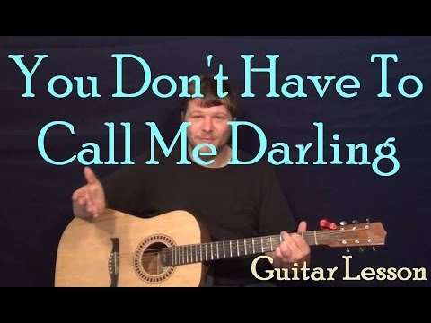 You Don't Have to Call Me Darling (David Allen Coe) Easy Strum Guitar Lesson  How to Play