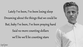 OneRepublic - Counting Stars (Lyrics)