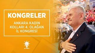 Başbakan Yıldırım, Ankara Kadın Kolları 4. Olağan İl Kongresi'nde konuştu