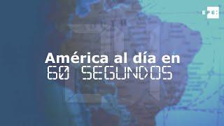 América al día en 60 segundos: lunes 10 de diciembre