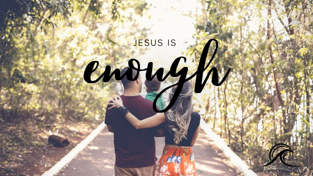 Colossians #3: Jesus is enough x5