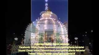 (Qawwali) Qari M Saeed Chishti Shaheed - Ya Khawaja Ji Gharib E Nawaz Syed Moinuddin Chishti (RA)