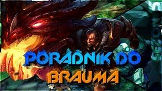 Nervarien Braum Support - Poradnik League of Legends (patch 5.16)
