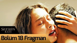 Sefirin Kızı 18. Bölüm Fragman